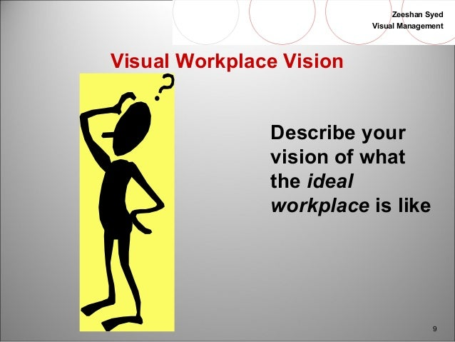 what is my most ideal workplace Creating the best workplace on earth executives who wish to create the most productive, most rewarding workplace the ideal organization is aware of.