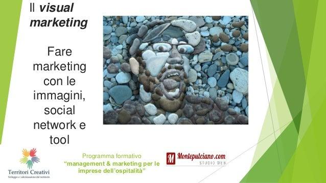 """Programma formativo """"management & marketing per le imprese dell'ospitalità"""" Il visual marketing Fare marketing con le imma..."""