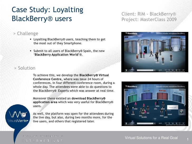 Case Study: Loyalting                                               Client: RIM - BlackBerry® BlackBerry® users           ...