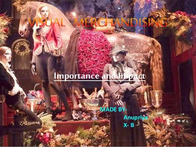 Importance and Impact MADE BY- Anupriya X- B