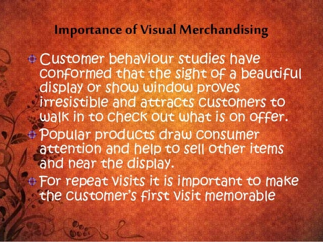 the impact of visual merchandising on 2 literature review 21 visual merchandising visual merchandising is effective presentation of products that impacts customers purchase (3) it is providing right.