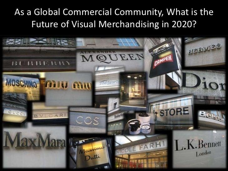 Visual Merchandising 2020 Slide 3