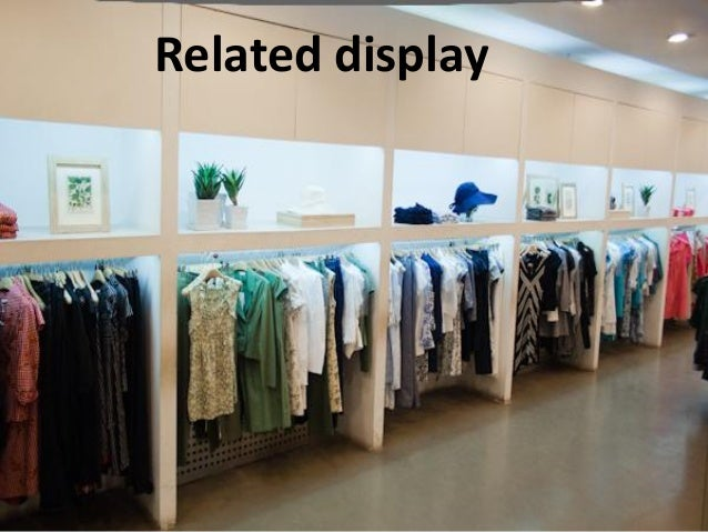 Visual Merchandising Amp Fashion Store Layout