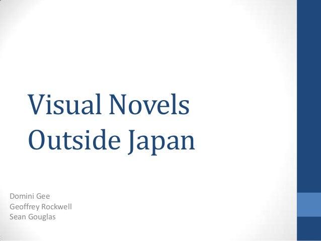 Visual NovelsOutside JapanDomini GeeGeoffrey RockwellSean Gouglas