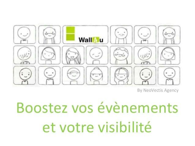 Boostez vos évènements et votre visibilité By NeoVectis Agency