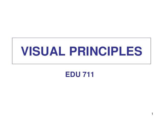 VISUAL PRINCIPLES EDU 711 1