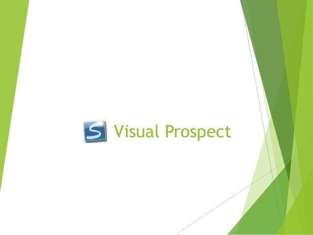 Visual Prospect