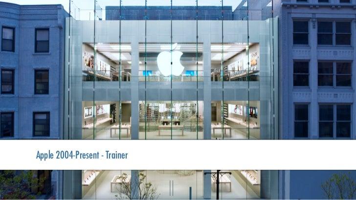 Apple 2004-Present - Trainer