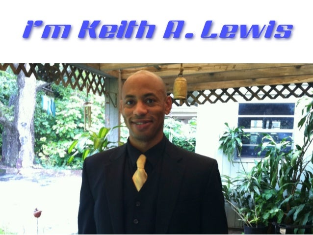 I'm Keith R. Lewis