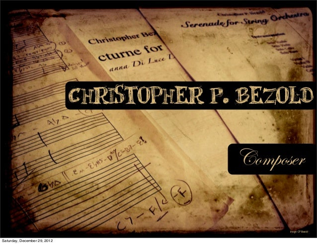 Christopher P. Bezold                                            Composer                                                 ...