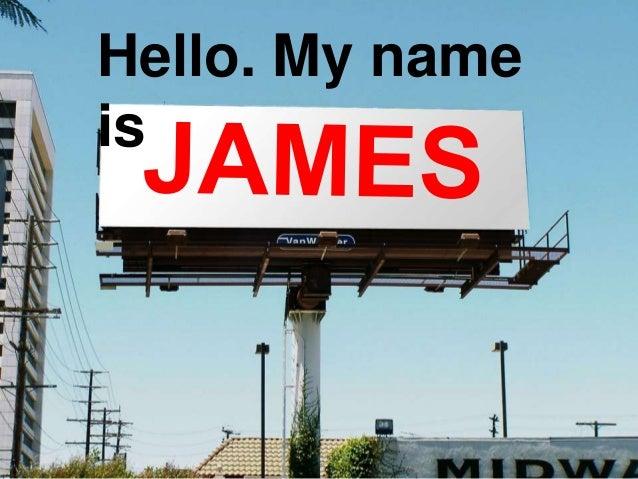 Hello. My nameis