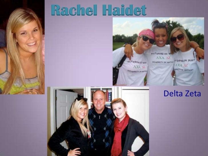 Rachel Haidet                Delta Zeta