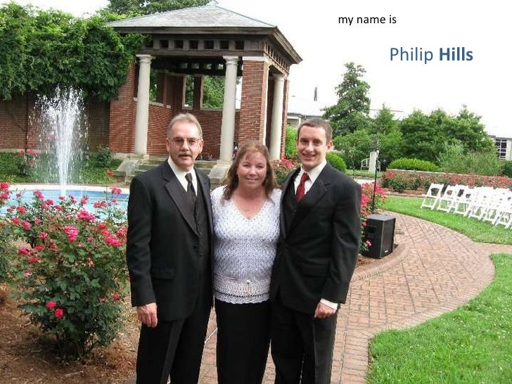 my name is        Philip Hills