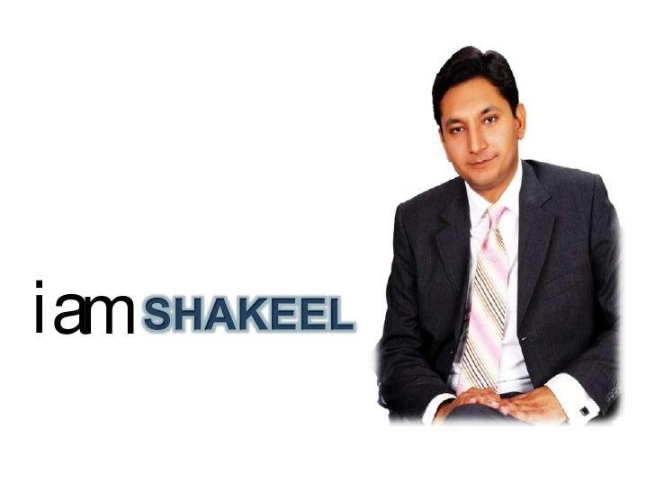 i<br />a<br />m<br />SHAKEEL<br />