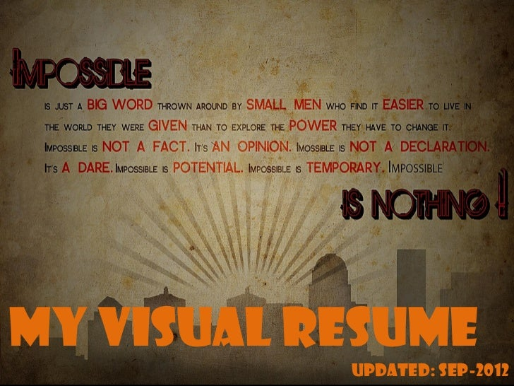 My Visual Resume           Updated: Sep-2012