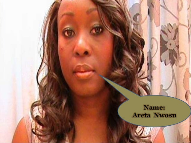 Name: Areta Nwosu