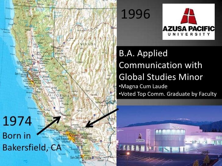 1996<br />B.A. Applied Communication with Global Studies Minor<br /><ul><li>Magna Cum Laude