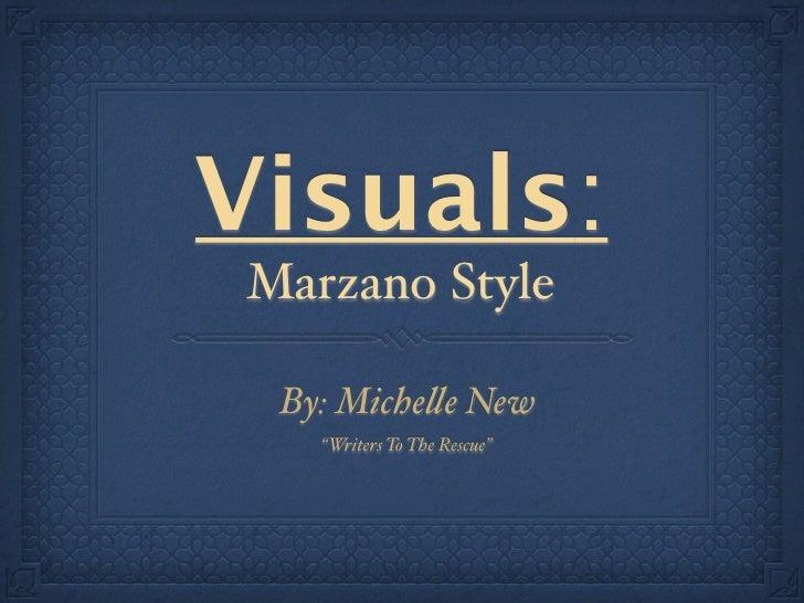 """Visuals: Marzano Style  By: Miche!e New    """"Writers To The Rescue"""""""