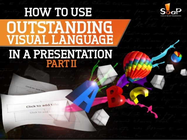 How to Use Outstanding Visual Language in a Presentation – Part II Slide 1