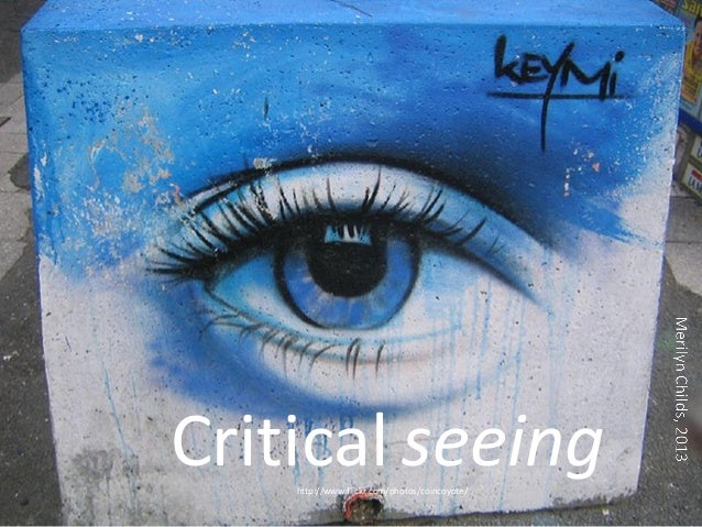 Critical seeinghttp://www.flickr.com/photos/coincoyote/