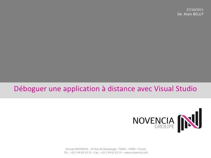 27/10/2011                                                                                      De Alain BELUTDéboguer une...