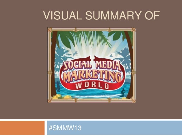 VISUAL SUMMARY OF#SMMW13