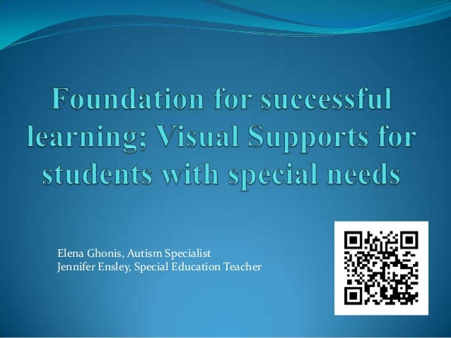 Elena Ghonis, Autism Specialist Jennifer Ensley, Special Education Teacher