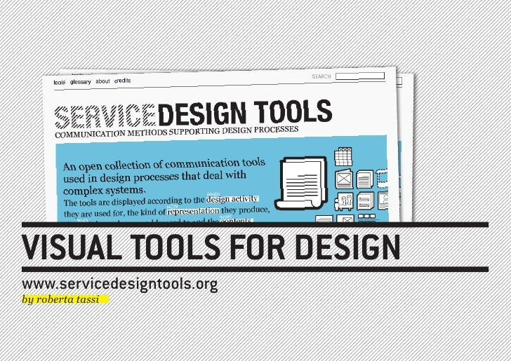 VISUAL TOOLS FOR DESIGN www.servicedesigntools.org by roberta tassi