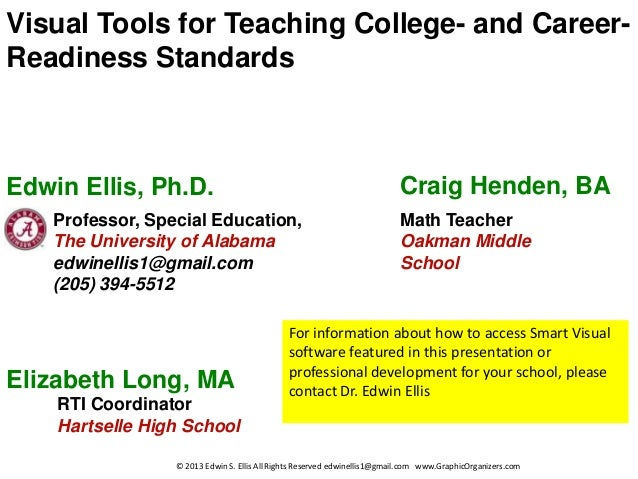 Visual Tools for Teaching College- and Career-Readiness StandardsEdwin Ellis, Ph.D.                                       ...