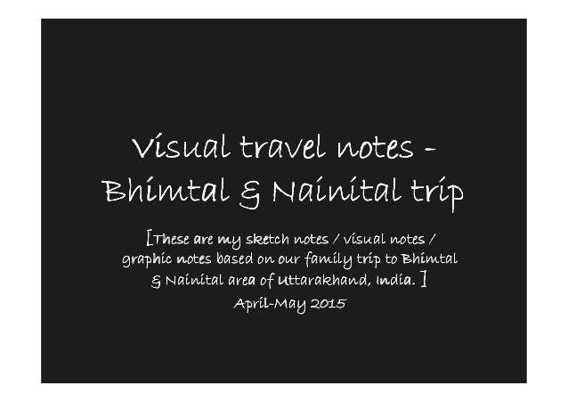 Visual travel notesVisual travel notesVisual travel notesVisual travel notes ---- BhimtalBhimtalBhimtalBhimtal &&&& Nainit...