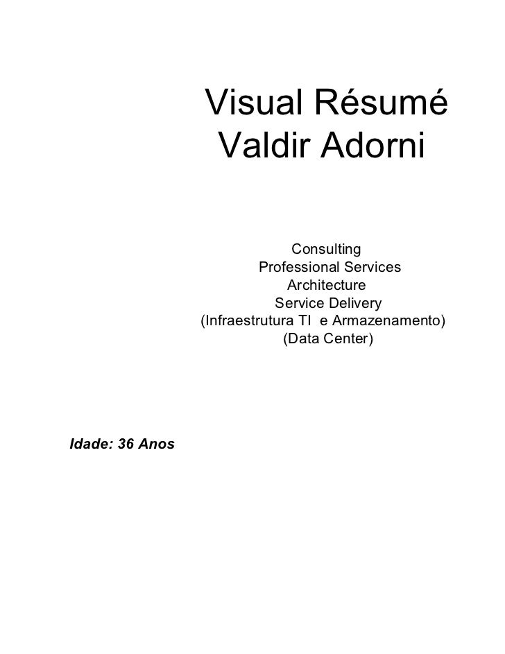 Visual Résumé                  Valdir Adorni                                Consulting                           Professio...