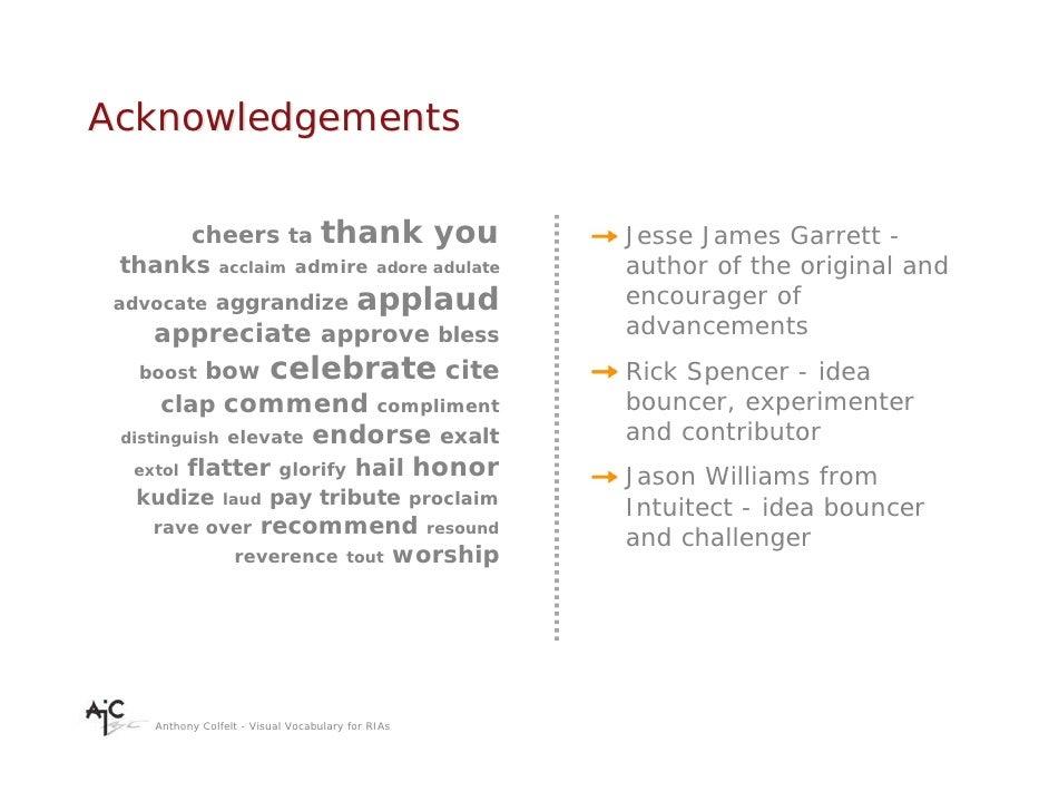 Acknowledgements        cheers ta thank you                          Jesse James Garrett -  thanks acclaim admire adore ad...