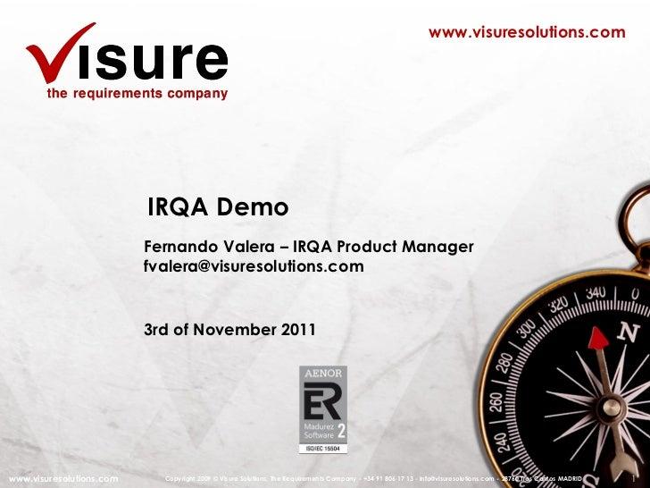 www.visuresolutions.com                          IRQA Demo                          Fernando Valera – IRQA Product Manager...