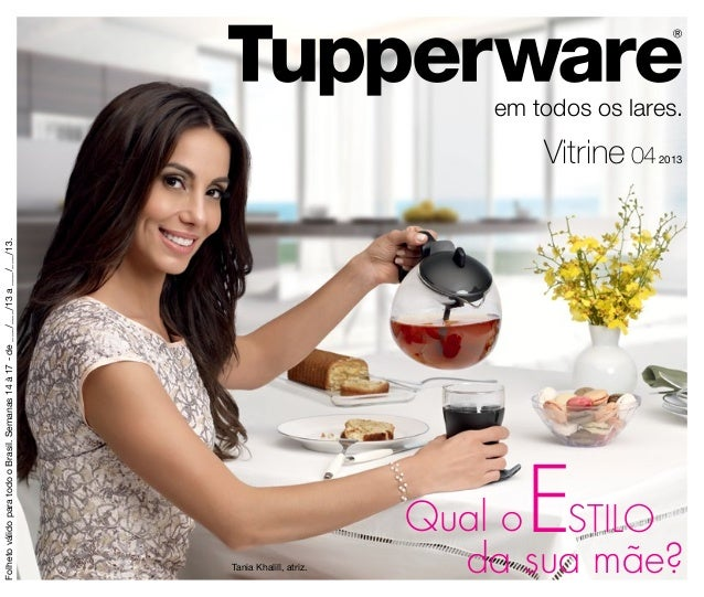 Folheto válido para todo o Brasil. Semanas 14 à 17 - de ___/___/13 a ___/___/13. Tania Khalill, atriz.Qual o STILO        ...