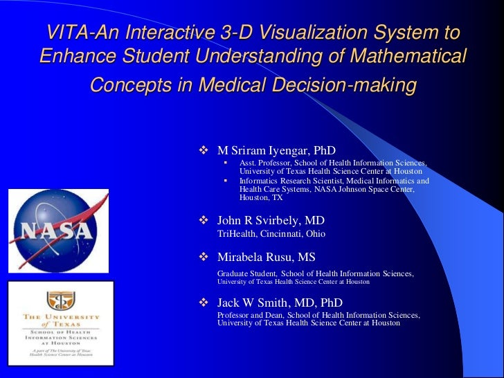 VITA-An Interactive 3-D Visualization System to Enhance Student Understanding of Mathematical Concepts in Medical Decision...