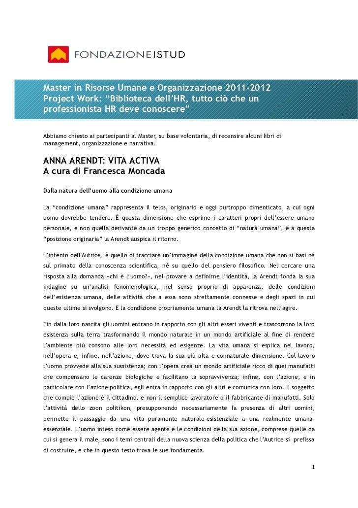 """Master in Risorse Umane e Organizzazione 2011-2012Project Work: """"Biblioteca dell'HR, tutto ciò che unprofessionista HR dev..."""