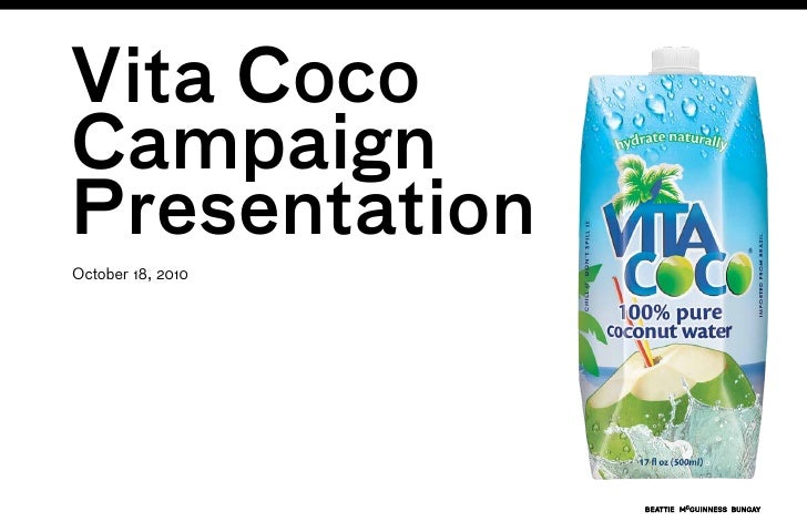 Vita Coco Campaign Presentation October 18, 2010