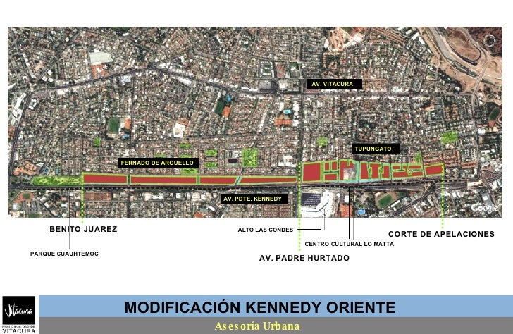 MODIFICACIÓN KENNEDY ORIENTE Asesoría Urbana AV. PDTE. KENNEDY PARQUE CUAUHTEMOC CENTRO CULTURAL LO MATTA FERNADO DE ARGUE...