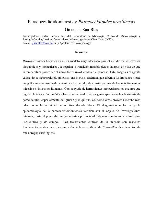 Paracoccidioidomicosis y Paracoccidioides brasiliensis                                 Gioconda San-BlasInvestigadora Titu...
