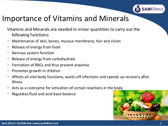 The role and importance of vitamins nutrients and minerals to our body