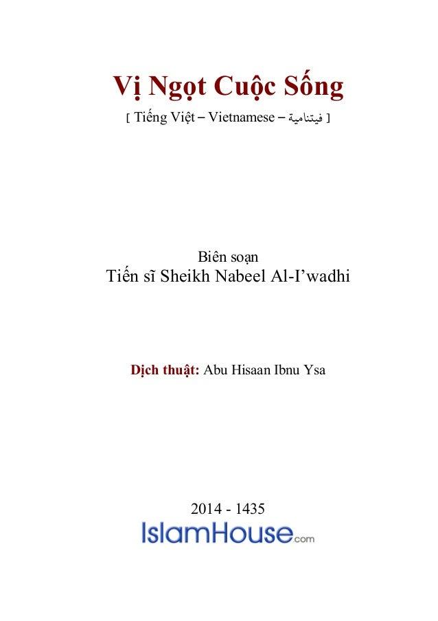 Vị Ngọt Cuộc Sống [ Tiếng Việt – Vietnamese – ] ﻓﻴتﻨﺎﻣﻴﺔ  Biên soạn  Tiến sĩ Sheikh Nabeel Al-I'wadhi  Dịch thuật: Abu H...