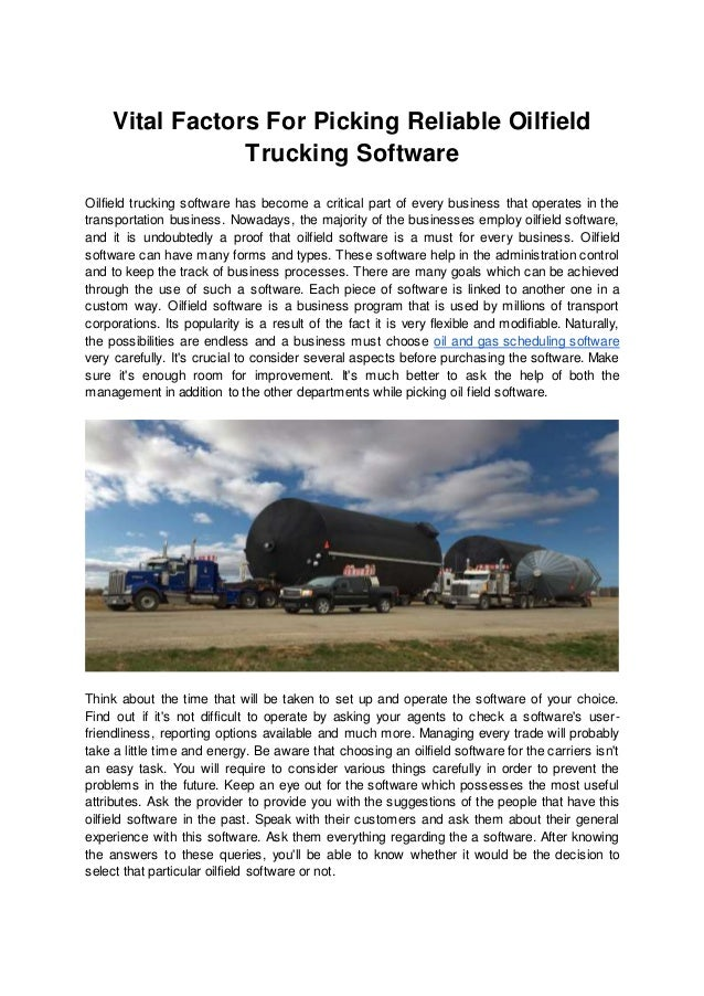 Vital Factors For Picking Reliable Oilfield Trucking Software