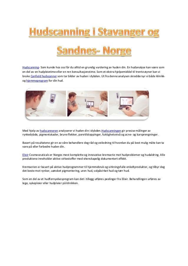 2a428983 Hudscanning- Som kunde hos oss får du alltid en grundig vurdering av huden  din.