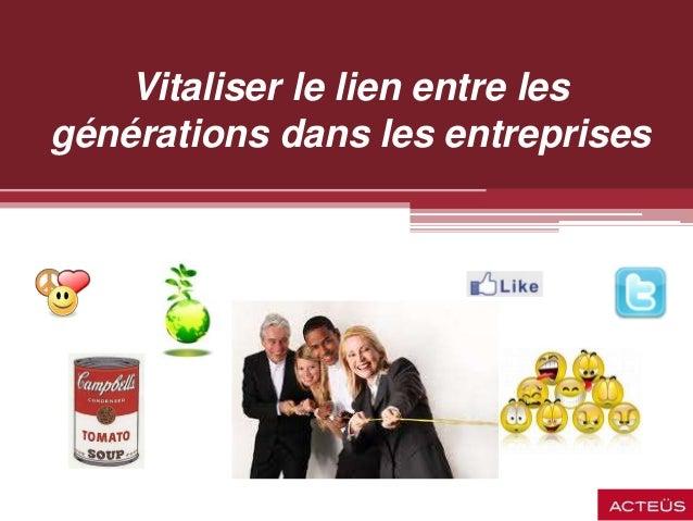 Vitaliser le lien entre les générations dans les entreprises