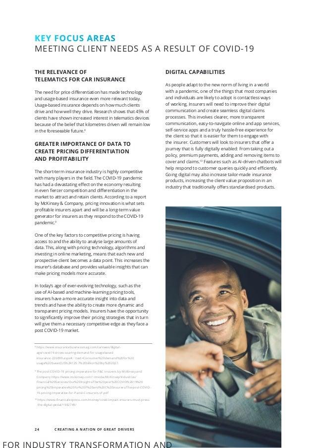 8 https://www.insurancebusinessmag.com/ca/news/digital- age/covid19-drives-soaring-demand-for-usagebased insurance-226099....