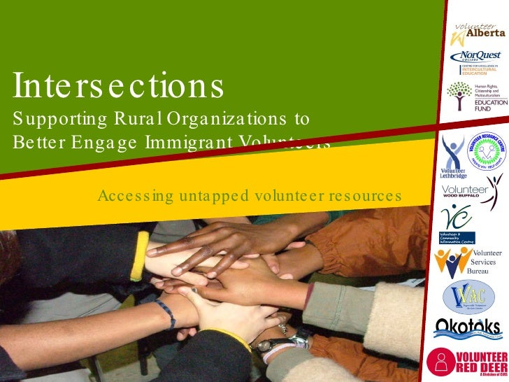 Intersections Supporting Rural Organizations to  Better Engage Immigrant Volunteers Accessing untapped volunteer resources