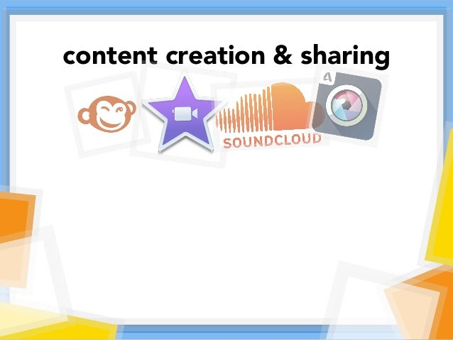 content creation & sharing