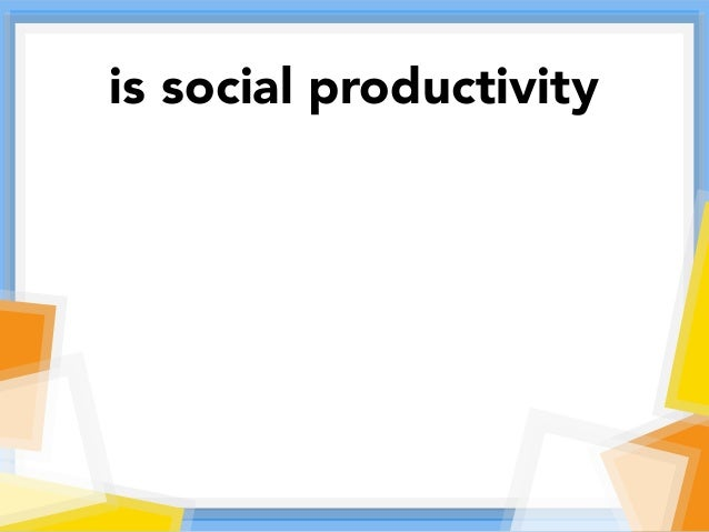 is social productivity