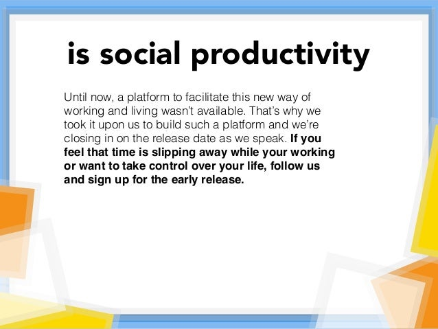 Until now, a platform to facilitate this new way of working and living wasn't available. That's why we took it upon us to ...