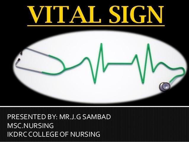 PRESENTED BY: MR.J.G SAMBAD MSC.NURSING IKDRC COLLEGE OF NURSING